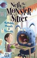 Huffaluks, Muggots and Thermitts: Book 3 (Nelly the Monster Sitter), Gray, Kes,