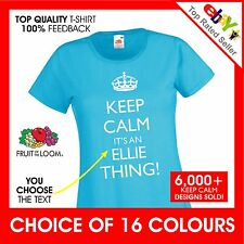 KEEP CALM IT'S A Custom NAME THING! CUSTOM PRINTED PERSONALISED Ladies t-shirt
