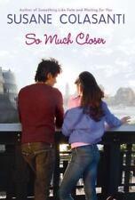 NEW - So Much Closer by Colasanti, Susane