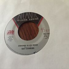 Ray Charles-Swanee River Rock/Let a The a Good a Times Roll Unplayed 45 rpm