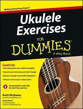 Ukulele Exercises For Dummies by McQueen, Brett, Wood, Alistair