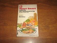 Heart Smart: A Plan for Low-Cholesterol Living by Gail L.Becker 1984 Paperback