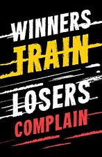 Winners Train Motivational Quote Poster, 11x17 Inches, Wall Art, Hu...