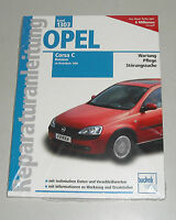 Reparaturanleitung Opel Corsa C Benziner 1,0 / 1,2 / 1,4 / 1,8 Liter ab Bj. 2000