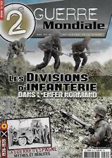 2e GUERRE MONDIALE N° 35 / LES DIVISIONS D'INFANTERIE DANS L'ENFER NORMAND