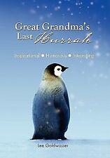 Great Grandma's Last Hurrah by Lee Goldwasser (2011, Paperback)