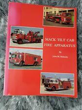 Mack tilt cab Fire Apparatus by John malecky 1988 (A8)