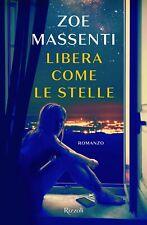 Libera Come Le Stelle Libro Romanzo Biografia di Zoe Massenti Vita TikToker