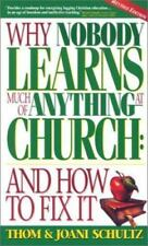 Why Nobody Learns Much of Anything at Church: And How to Fix It