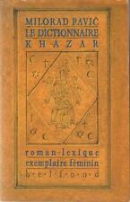 Le Dictionnaire Khazar - Roman-Lexique - Exemplaire Féminin - Milorad Pavic