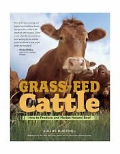 Grass-Fed Cattle: How to Produce and Market Natural Beef Free Shipping