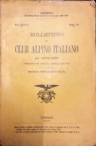 BOLLETTINO DEL CLUB ALPINO ITALIANO PEL 1904-1905 - NUM. 70