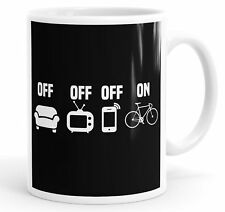 TV Off Phone Off Bike On Cycling Funny Mug Cup