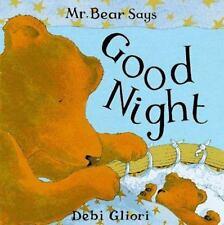 Mr. Bear Says Good Night (Mr. Bear Says Board Books)