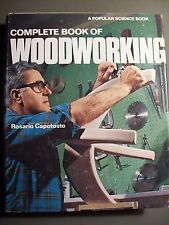 Popular Science Bk.: The Complete Book of Woodworking by Rosario Capotosto 1975