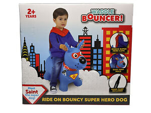 Waddle Bouncer! Kids Bounce Toy Ride Super Hero Dog With Cape & Air Pump Ages 2+