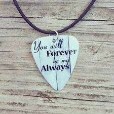 You will Forever be my Always guitar pick on black necklace love quote jewelry