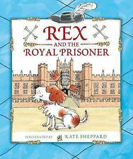 Rex and the Royal Prisoner (Rex 2),Anonymous,New Book mon0000119154
