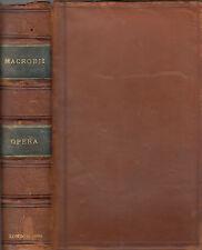 Aur. Theodosii. Macrobii V. Cl. & Inluftris OPERA Accedunt Integre. Londini:1694