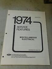 Nos 1974 Ford Mustang Torino Elite Thunderbird Misc Electrical Service Manual