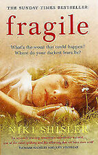 Fragile: What's the Worst That Could Happen? Where Do Your Darkest Fears Lie?...