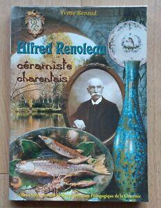 Livre Alfred Renoleau céramiste charentais Angoulême Yvette Renaud 2004