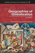 Geographies of Globalization 2nd Edition -New -John Overton, Warwick Murray