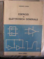 Cupido ESERCIZI DI ELETTRONICA GENERALE ed. Cupido 1985