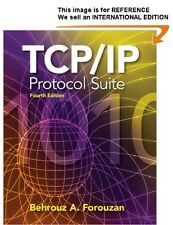 TCP/IP Protocol Suite by Behrouz A. Forouzan - Int' Edition PaperBack - 4th Ed