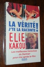 LA VERITE J'TE LA RACONTE ! Elie Kakou