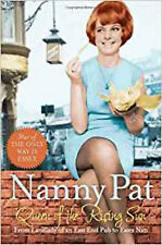 Queen of the Rising Sun: From Landlady of an East End Pub to Essex Nan, New, Pat