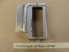 OEM 78 Cadillac Seville LEFT REVERSE BACK UP LIGHT BEZEL FILLER TRIM #5967145