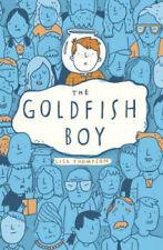 The Goldfish Boy by Thompson, Lisa