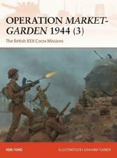 Operation Market-Garden 1944. 3 by Ken Ford, Graham Turner (illustrator)