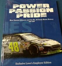 Power Passion Pride How Jimmie Johnson and the No. 48 Team Made History 2006-200