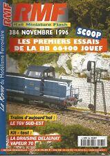 RMF N°384 1er ESSAIS BB 66400 JOUEF / TGV SUD-EST / DRAISINE DELAUNAY VAPEUR 70