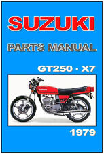 SUZUKI GT 250 EX X7 PARTS LIST MANUAL CATALOGUE - PAPER COPY BOUND not PDF .
