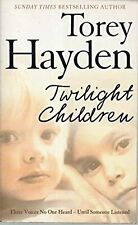 Twilight children, Torey L. Hayden, Used; Good Book