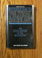 New Sealed Intro To Political Sociology Book,3rd Edition By Anthony M. Orum