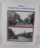 History Of Nanticoke City And Newport Township1703-2003 by C. Charles Ciesla
