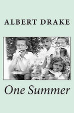 NEW One Summer by Albert Drake