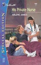 His Private Nurse (Silhouette Special Edition), James, Arlene, 0373244827, Book,