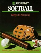 Steps to Success Activity: Softball : Steps to Success by Diane L. Potter and G…