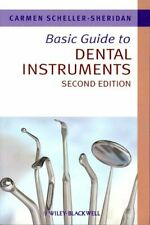 Basic Guide to Dental Instruments by Carmen Scheller-Sheridan 9781444335323