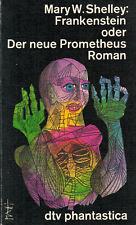 Mary W. Shelley, Frankenstein oder Der neue Prometheus, DTV Phantastica TB 1980