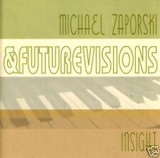 MICHAEL ZAPORSKI & FUTURE VISIONS Insight Detroit jazz