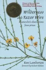 Wilderness and Razor Wire : A Naturalist's Observations from Prison