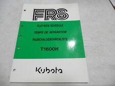 Kubota T1600H Flat Rate Schedule