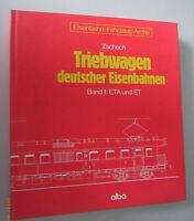 Triebwagen deutscher Eisenbahnen Band 1 ET und ETA /Zech == super Bildband