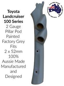 2 Gauge Pillar pod  suit 100 Series Toyota Landcruiser Painted Factory Grey 52mm